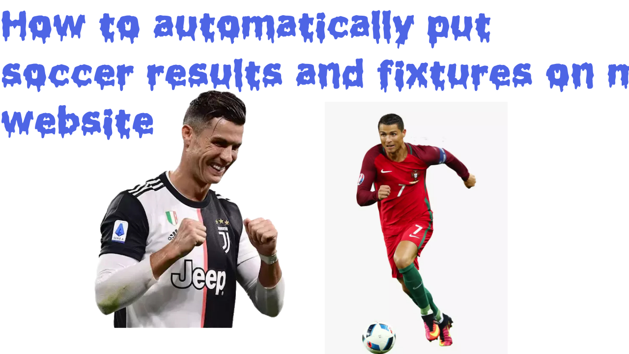 how to automatically put soccer results and fixtures on my website using a WordPress Plugin